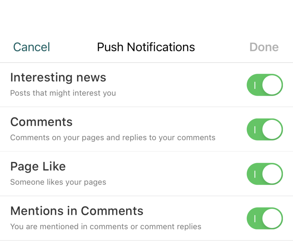 This illustration shows the push notification settings available.  These are Interesting news (Posts that might interest you), Comments (Comments on your pages and replies to your comments), Page Like (Someone likes your pages), Mentions in Comments (You are mentioned in comments or comment replies)